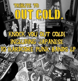 VA/ Tribute to  OUT COLD   -knock you out cold! including Japanese 10 hardcore punk bands- LP (TCR-043)