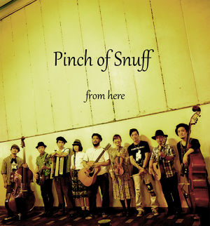 Pinch of Snuff  / from here (初回プレス限定盤)