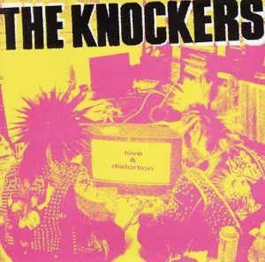 THE KNOCKERS - LOVE & DISTORTION  CD