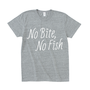 BURITSU NO BITE, NO FISH T : Gray
