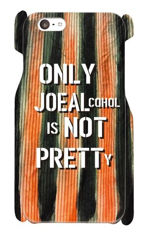 【受注生産】iPhone6 / 6s対応 「ONLY JOE ALCOHOL IS NOT PRETTY」 iPhoneケース