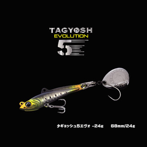 TAGYOSH5 EVOLUTION – 24g
