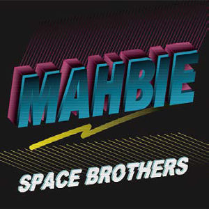 【予約/CD】MAHBIE - Space Brothers