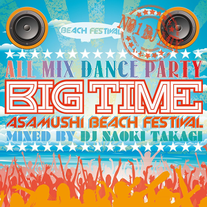 BIG TIME by Naoki Takagi ~All Mix Party Best~
