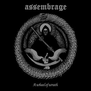 """ASSEMBRAGE - - a wheel of wrath 12"""""""