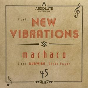 Machaco『 New Vibrations 』