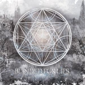 【Metalcore】Unity/Blinded For Lies