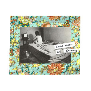 katie ellen / tv dreams 7""
