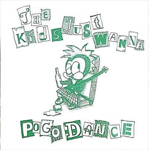 BEER BELLY / The Kids Just Wanna Pogo Dance 7""