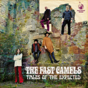 The Fast Camels / Tales Of The Expected