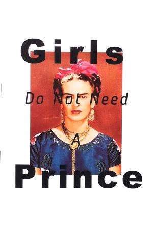 Girls Do Not Need A Prince