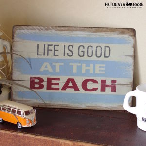 サインボード LIFE IS GOOD AT THE BEACH Woody [SBLGBC02]