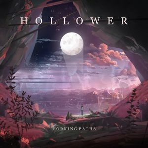【Progressive Metalcore】Forking Paths / Hollower