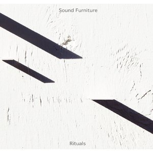 Rituals / Sound Furniture