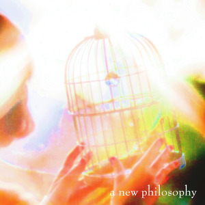 CD『a new philosophy』