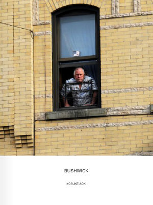 "KOSUKE AOKI PHOTO BOOK ""BUSHWICK"""