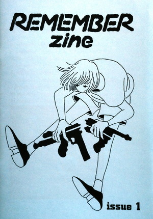 REMEMBER zine issue 1