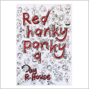 Red hanky panky vol.9 / Rachael House
