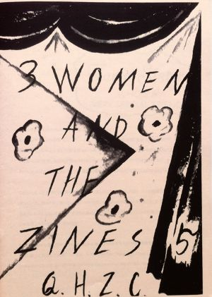 3 WOMEN AND THE ZINES 5
