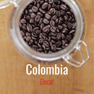 "Decaf  Colombia   ""Swiss Water Process""  100g"