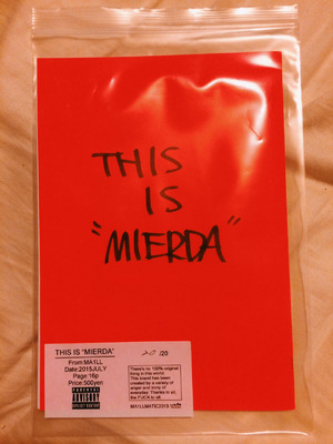 "THIS IS ""MIERDA"""