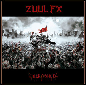 ZUUL FX『UNLEASHED』Digipack CD