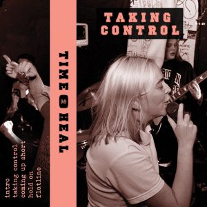 Time to Heal - Taking Control Cassette Tape (DL付)