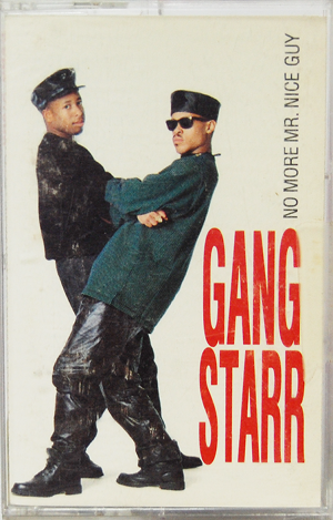 """Gangstarr / No More Mr. Nice Guy"" Tape Used"