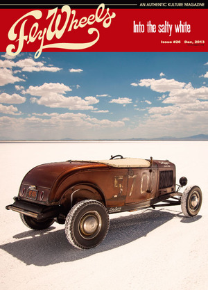 Fly Wheels Issue #26 『Into the salty white』