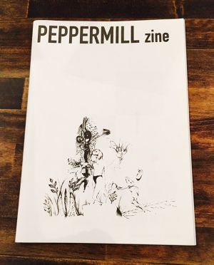 PEPPERMILL zine first issue