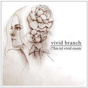 vivid branch | (This is)vivid music