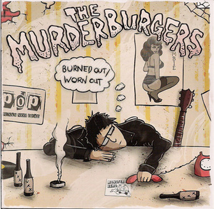 the murderburgers / burned out/worn out cd