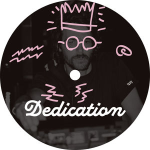 "【予約/12""】DEDICATION - It's A Dedication"