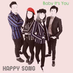 "HAPPY SONG /Baby It's You 【7""Single+CD】"