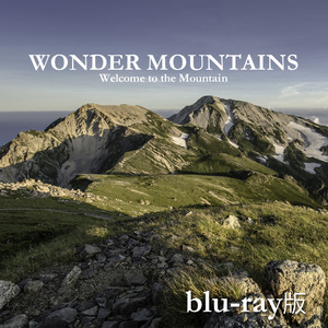 WONDER MOUNTAINS 【Blu-ray版】