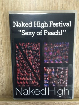 """[DVD]Naked High Festival """"Sexy of Peach!"""""""