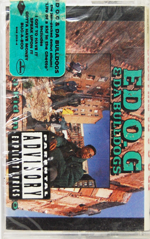 """ED O.G & Da Bulldogs / Life Of A Kid In The Ghetto"" Tape Deadstock"