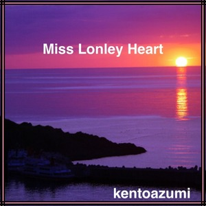kentoazumi 5th Album Miss Lonley Heart(MP3)