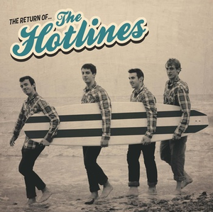 the hotlines / the return of… the hotlines 10""