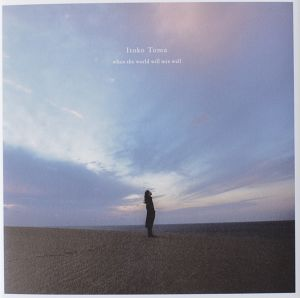 Itoko Toma / when the world will mix well