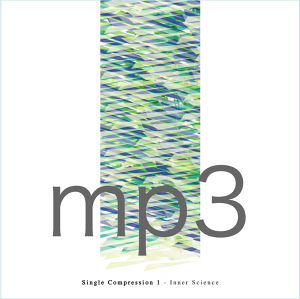 Single Compression 1 / Inner Science (DIGITAL/mp3)