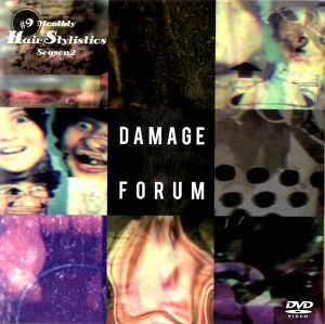 Hair Stylistics DVD「DAMAGE FORUM」