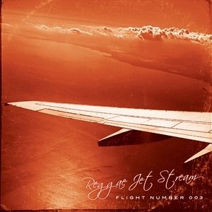 REGGAE JET STREAM - FLIGHT NUMBER 003