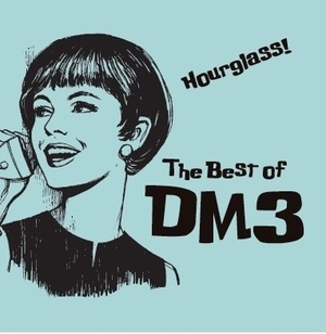 DM3- Hourglass! The Best Of DM3