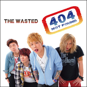 【THE WASTED】404-NOT FOUND-