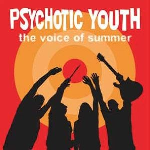Psychotic Youth / The Voice Of Summer (CD)