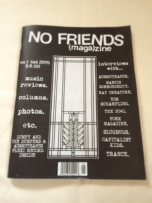 NO FRINDS (maga) zine no.1