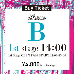B 1st stage [14:00-] 'AXIS, CLEAR of hair, giulietta Angelica YENN, HAIR ICI