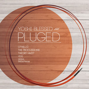 Yoshi Blesed : PLUGED(LP)