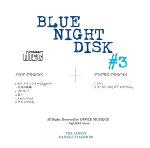 CD 『BLUE NIGHT DISC #3』LIVE at 大阪 cafe Room